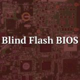 Blind flash - BIOS Motherboard