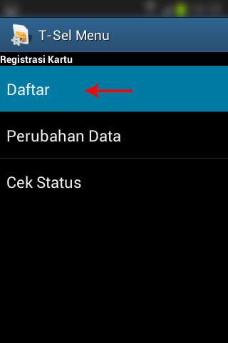 """Registrasi SIM prabayar Telkomsel - Pilih menu """"Daftar""""."""
